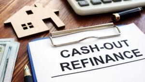 Cash-Out Refinance: Pros & Cons